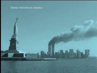 Islamic Terrorism in America