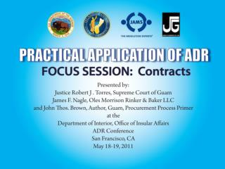 PRACTICAL APPLICATION OF ADR FOCUS SESSION:  Contracts