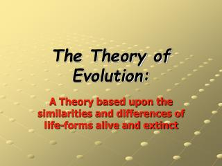 The Theory of Evolution: