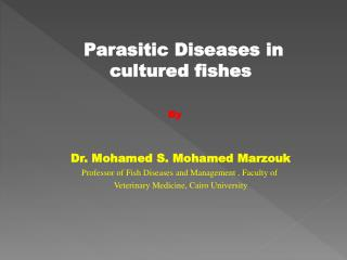 Parasitic Diseases in cultured fishes