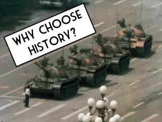 Why choose History?