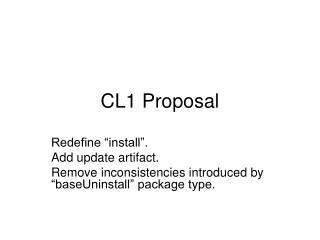 CL1 Proposal