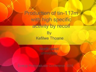 Production of tin-117m with high specific activity by recoil