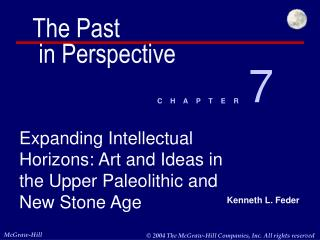 Expanding Intellectual Horizons: Art and Ideas in the Upper Paleolithic and New Stone Age