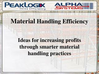 Material Handling Efficiency