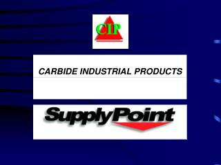 CARBIDE INDUSTRIAL PRODUCTS