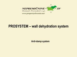 PROSYSTEM � wall dehydration system