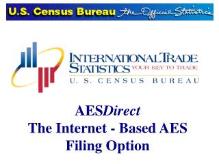 AES Direct The Internet - Based AES    Filing Option