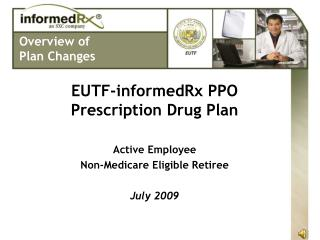 EUTF-informedRx PPO Prescription Drug Plan