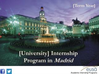 [University] Internship Program in  Madrid