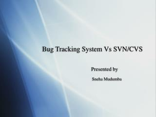 Bug Tracking System Vs SVN