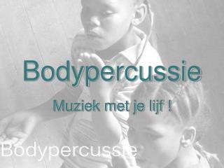 Bodypercussie