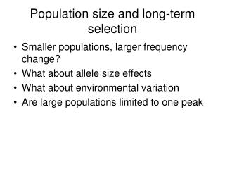 Population size and long-term selection