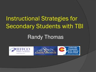 Instructional Strategies for Secondary Students with TBI