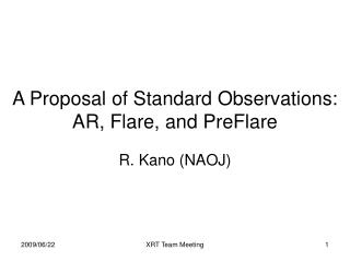A Proposal of Standard Observations: AR, Flare, and PreFlare