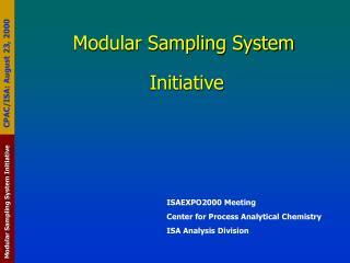 Modular Sampling System  Initiative