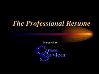 The Professional Resume