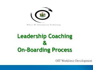 Leadership Coaching & On-Boarding Process