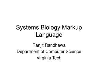 Systems Biology Markup Language