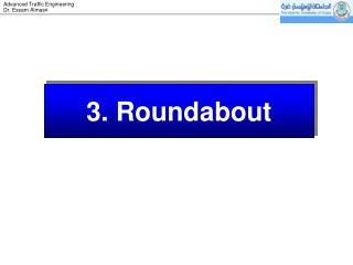 3.  Roundabout