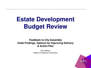 Estate Development Budget Review