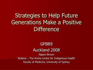 Strategies to Help Future Generations Make a Positive Difference