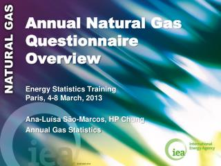 Annual Natural Gas Questionnaire Overview