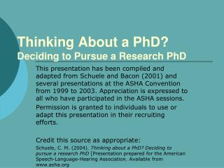 Thinking About a PhD  Deciding to Pursue a Research PhD