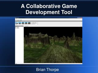 A Collaborative Game Development Tool