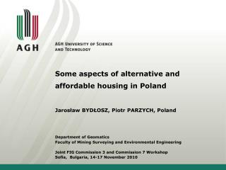 Some aspects of alternative and affordable housing in Poland