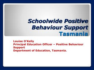 Schoolwide Positive Behaviour Support   Tasmania
