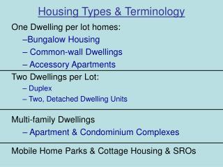 Housing Types & Terminology