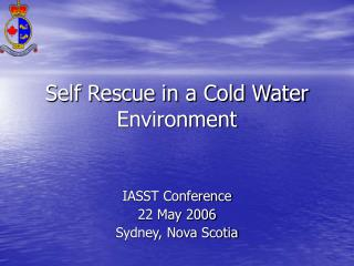 Self Rescue in a Cold Water Environment