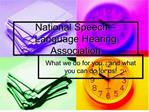 National Speech   Language Hearing Association