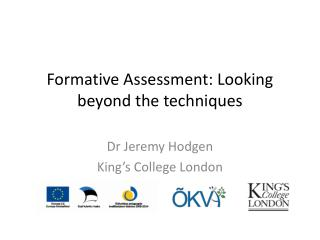 Formative Assessment: Looking beyond the techniques
