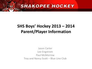SHS Boys' Hockey 2013 – 2014 Parent/Player Information