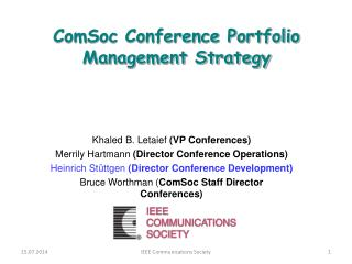 ComSoc Conference Portfolio Management Strategy