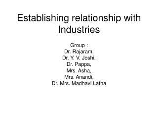 Establishing relationship with Industries