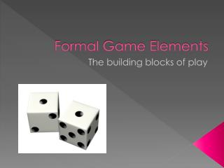 Formal Game Elements