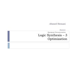 Logic Synthesis � 3 Optimization