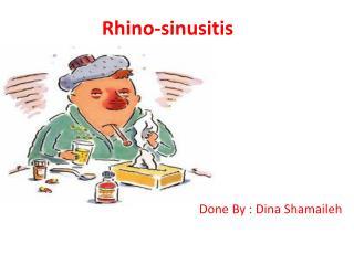 Rhino-sinusitis