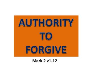 AUTHORITY TO FORGIVE