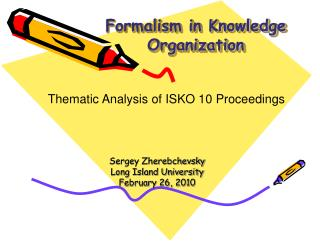 Formalism in Knowledge Organization