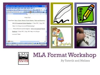MLA Format Workshop