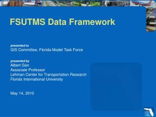 FSUTMS Data Framework