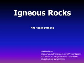 Igneous Rocks Niti Mankhemthong