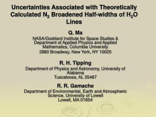 Uncertainties Associated with Theoretically Calculated N 2  Broadened Half-widths of H 2 O Lines