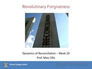 Revolutinary  Forgiveness