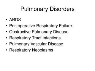 Pulmonary Disorders
