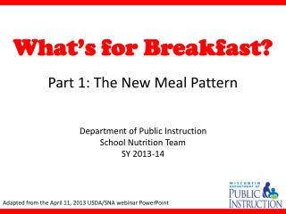 What�s for Breakfast?